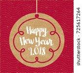 happy new year 2018 hand drawn... | Shutterstock .eps vector #725617264