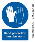 safety sign  hand protection... | Shutterstock .eps vector #725756410