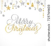 merry christmas card. hand... | Shutterstock .eps vector #725764603