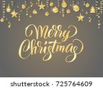 merry christmas card with hand... | Shutterstock .eps vector #725764609