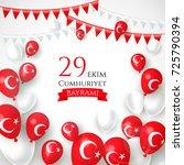 29 ekim cumhyriet bayrami  29... | Shutterstock .eps vector #725790394