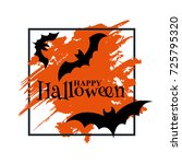 happy halloween text banner.... | Shutterstock .eps vector #725795320