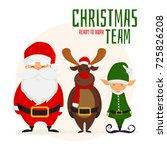 Christmas Team. Cartoon Santa...