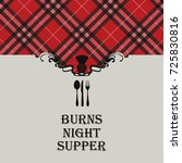 burns night supper card with... | Shutterstock .eps vector #725830816