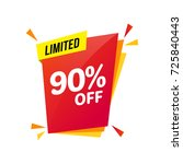 discount sale limited  90 off   ... | Shutterstock .eps vector #725840443