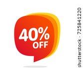 40 discount  sales vector... | Shutterstock .eps vector #725841220