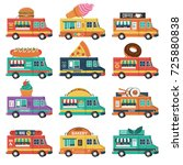 set of food trucks. burger  ice ... | Shutterstock .eps vector #725880838