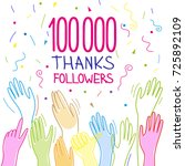 100 000 subscribers  follower ... | Shutterstock .eps vector #725892109