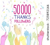 50 000 subscribers  follower ... | Shutterstock .eps vector #725892166