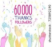 60 000 subscribers  follower ...   Shutterstock .eps vector #725892190