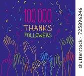100 000 subscribers  follower ... | Shutterstock .eps vector #725896246