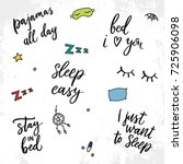 set of sleep quote. pajamas all ...   Shutterstock .eps vector #725906098