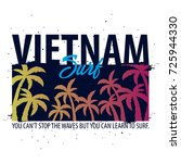vietnam surfing graphic with... | Shutterstock .eps vector #725944330