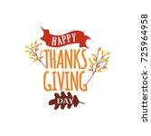 happy thanksgiving day event... | Shutterstock .eps vector #725964958