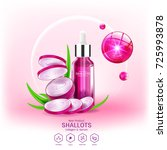 shallots extract for skin care  ... | Shutterstock .eps vector #725993878