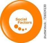 social factors web button  icon ... | Shutterstock . vector #726024130