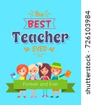 best teacher forever and ever... | Shutterstock .eps vector #726103984