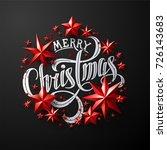 "calligraphic ""merry christmas""... | Shutterstock .eps vector #726143683"