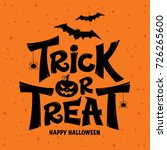 trick or treat lettering design ... | Shutterstock .eps vector #726265600