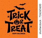 trick or treat lettering design ...   Shutterstock .eps vector #726265600