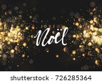 french joyeux noel. christmas... | Shutterstock .eps vector #726285364