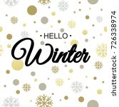 hello winter. vector... | Shutterstock .eps vector #726338974