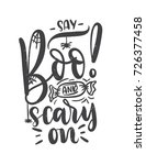 say boo and scary on halloween... | Shutterstock .eps vector #726377458