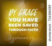by grace you have been saved... | Shutterstock .eps vector #726386089