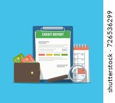 credit report document concept. ... | Shutterstock .eps vector #726536299