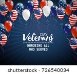 veterans day background with... | Shutterstock .eps vector #726540034