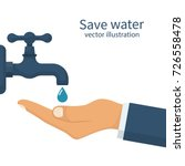 save water concept. hand faucet.... | Shutterstock .eps vector #726558478