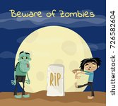 beware of zombies poster with... | Shutterstock .eps vector #726582604