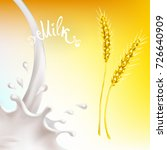 cereals and milk  wheat ears... | Shutterstock .eps vector #726640909
