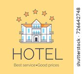 hotel with best service and... | Shutterstock .eps vector #726642748