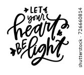 let your heart be light | Shutterstock .eps vector #726660814