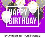 happy birthday vector... | Shutterstock .eps vector #726690889