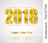 happy new year 2018. background ... | Shutterstock .eps vector #726727744