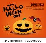 halloween concept  pumpkin... | Shutterstock .eps vector #726805900