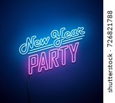 new year party neon sign.... | Shutterstock .eps vector #726821788