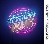 new year party neon sign.... | Shutterstock .eps vector #726821956