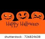 happy halloween pumpkin. jack o ...   Shutterstock .eps vector #726824638
