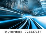 motion blur tunnel and city  | Shutterstock . vector #726837154