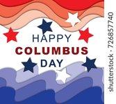 happy columbus day typography...   Shutterstock .eps vector #726857740