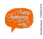 happy thanksgiving day... | Shutterstock .eps vector #726967273