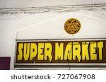 Rhodes  Greece  Super Market...