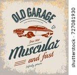 vintage muscle car vector logo... | Shutterstock .eps vector #727081930