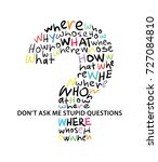 don't ask me stupid questions...   Shutterstock .eps vector #727084810