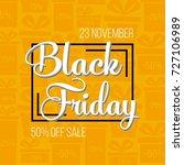 abstract vector black friday... | Shutterstock .eps vector #727106989
