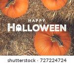 rustic happy halloween text... | Shutterstock . vector #727224724