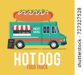 hot dog food truck | Shutterstock .eps vector #727327528